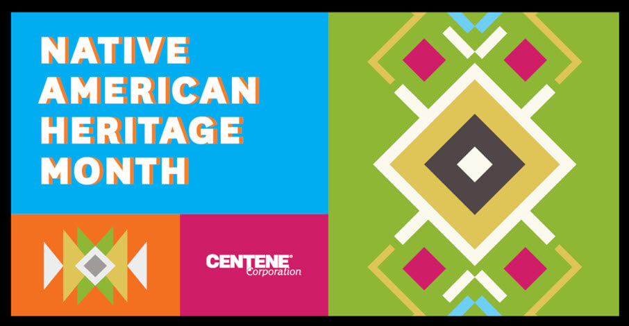 Native American Heritage Month text with Centene logo